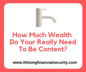 How Much Wealth Do Your Really Need To Be Content