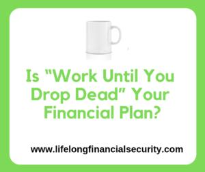 work until you drop