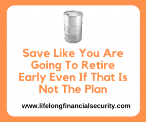 Save Like You Are Going To Retire Early Even If That Is Not The Plan e1597711828901