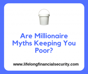 Are Millionaire Myths Keeping You Poor e1597711660599