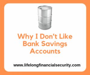 Why I Dont Like Bank Savings Accoungts e1597711492783