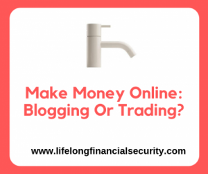 Make Money Online_ Blogging Or Trading_