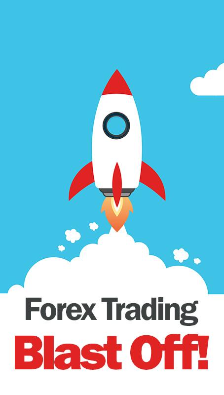 Forex Trading Blast Off
