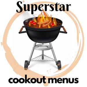 Superstar Cookout Menus