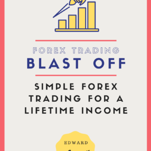 Simple Forex Trading For A Lifetime Income