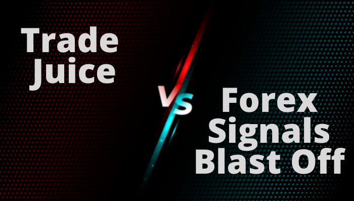 Trade Juice VS Forex Trading Blast Off